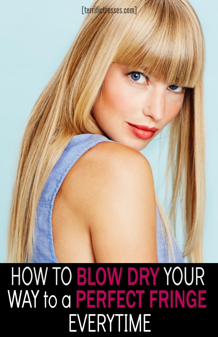 Blow drying a fabulous fringe doesn't have to be hard.  Not when you know what matters.  Discover how to blow dry any bang with these 10 tricks to insure perfection even if you have a pesky cowlick.  | TerrificTresses.com