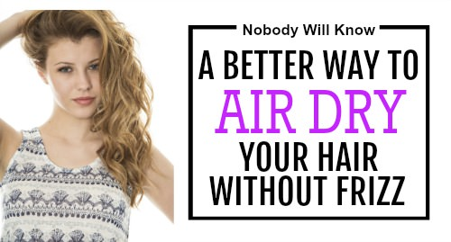 how to air dry without frizz