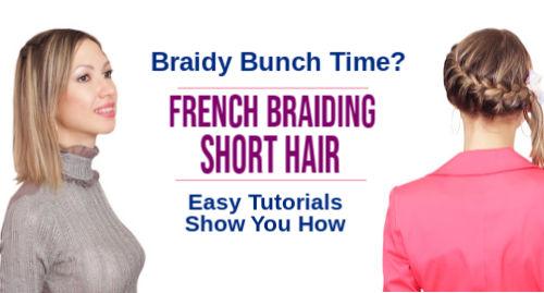 french braiding short hair
