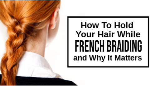 French braiding for beginners , french braiding tips