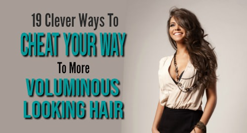 fuller thicker hair hacks