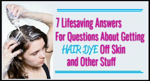 How To Get Hair Dye Off Practically Anything Terrific Tresses