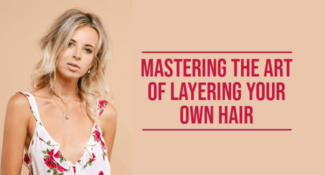 layering your own hair