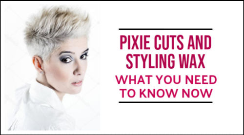 how to style pixie cut with wax
