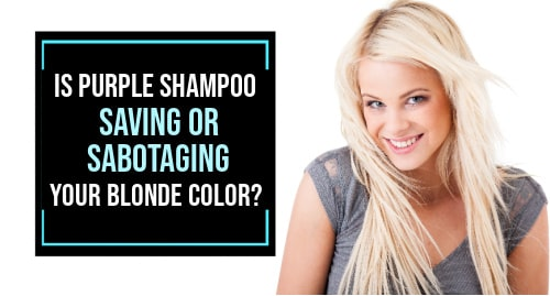 is purple shampoo good for your hair
