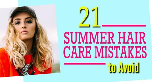 summer hair care mistakes