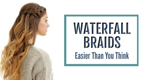 easy waterfall braids