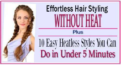 styling hair without heat