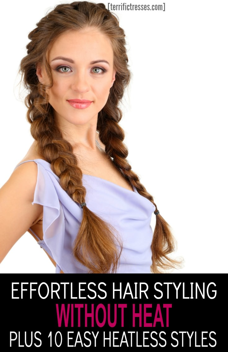 Save your hair with heatless hairy styling.  Find over 11 clever ways to style, add volume and straighten your hair without heat.  Plus get 10 styles to try that don't require any hot styling tools while going heat free. | TerrificTresses.com