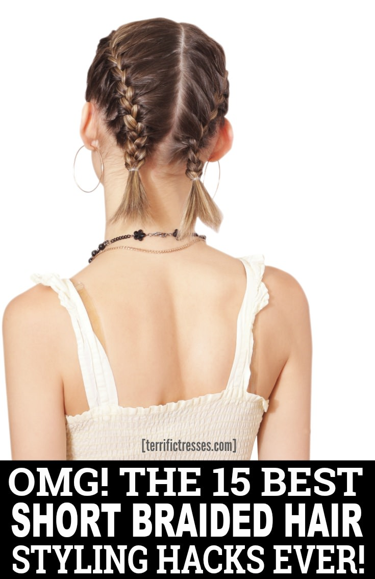 Stuck for styling ideas for your short hair? Thought much about braids? Here are 15 quick and easy video tutorials that will have you looking OMG-orgeous in no time. Never find yourself in a styling rut again. | TerrificTresses.com #Braids #BraidedHairstyles #Braiding #EasyHairstyles