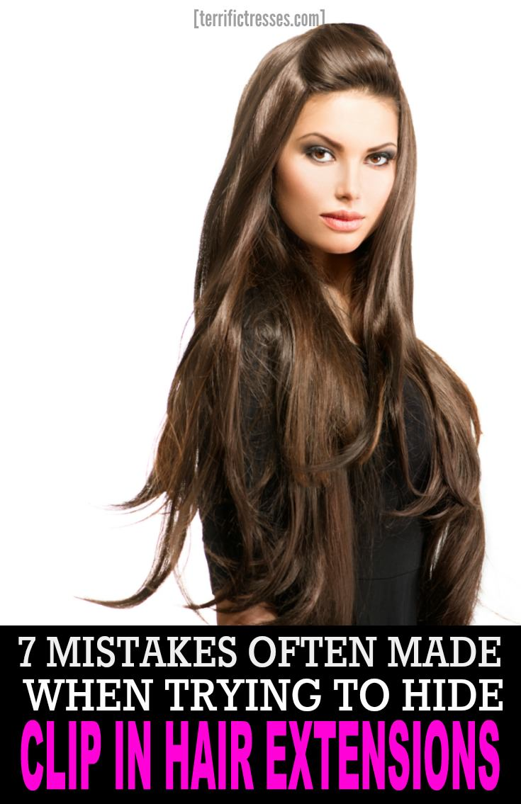 7 Mistakes Made When Hiding Clip In Hair Extensions Terrific Tresses