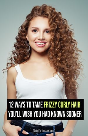 how do you control frizzy curly hair, why is curly hair frizzy