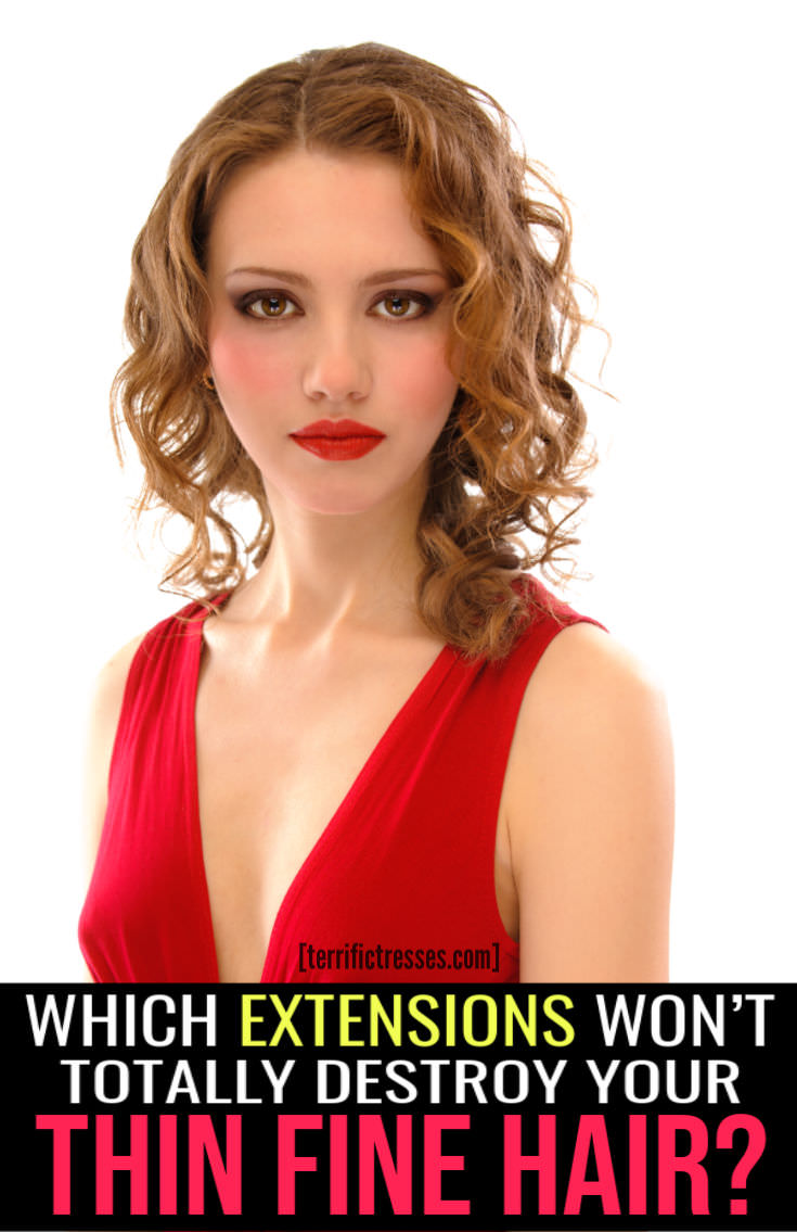 What Are The Best Extensions For Thin Hair