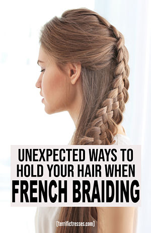 tight french braid tips