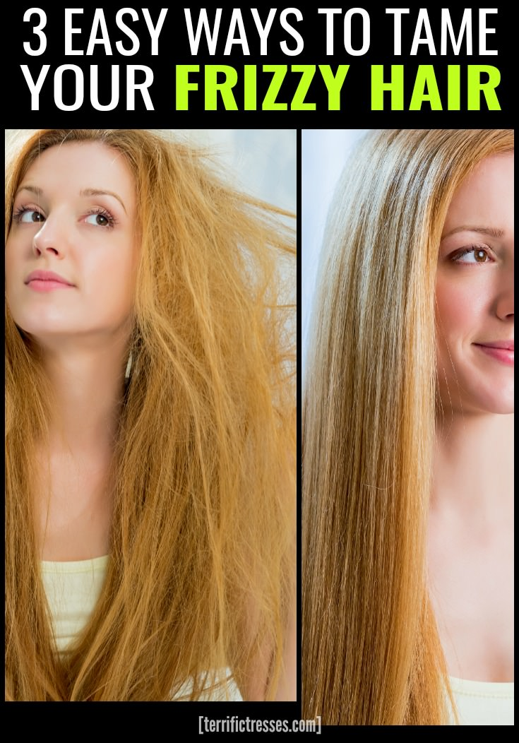 3 Easy Ways to Tame Your Frizz