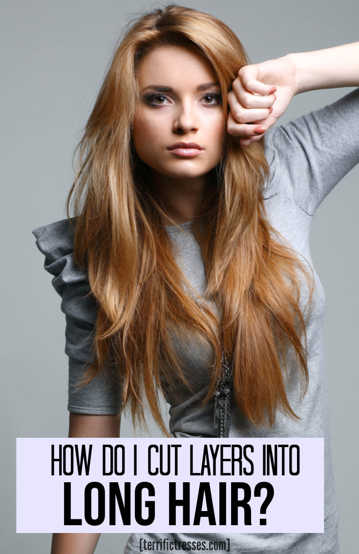 How To Cut Layers In Long Hair Yourself With Scissors
