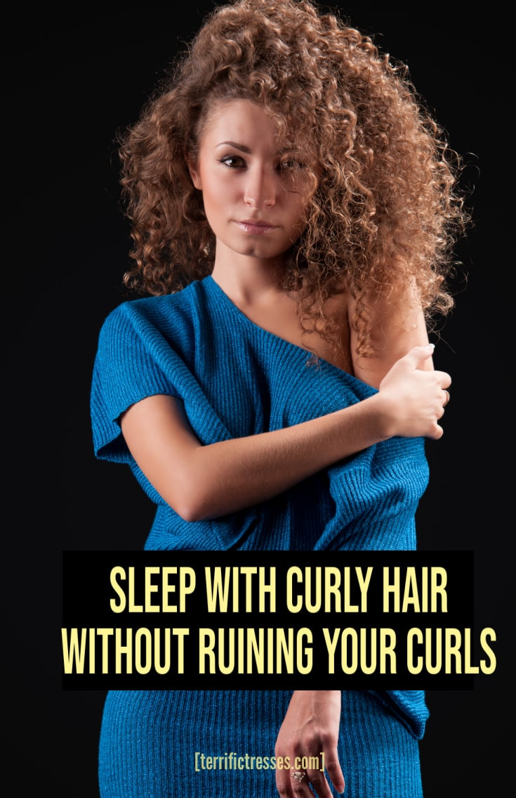 Sleeping With Curls   How To Preserve Curly Hair Overnight