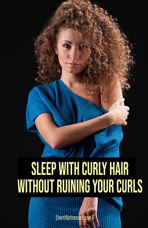 how to preserve curly hair overnight