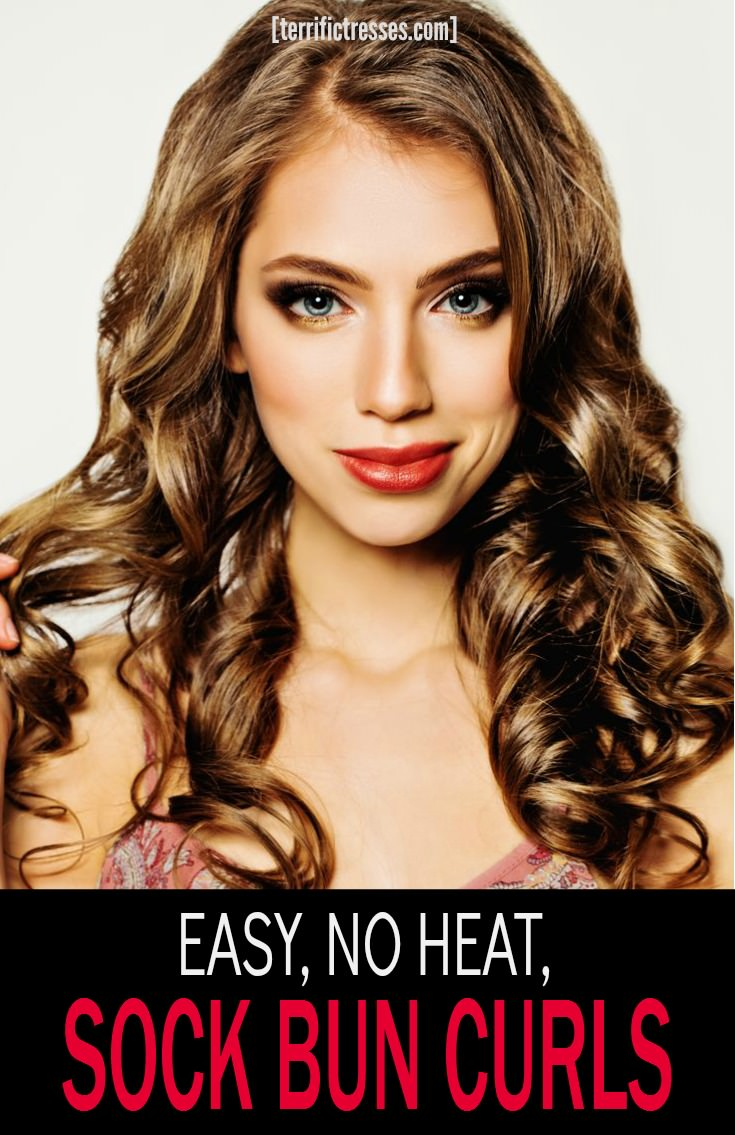 Effortlessly create bouncy heatless curls using a sock.  Yeah, sock bun curls are not only easy, they are hair friendly and produce long lasting volume, curl and texture. The gorgeous style will look like it took hours but it really only takes five minutes.  | TerrificTresses.com